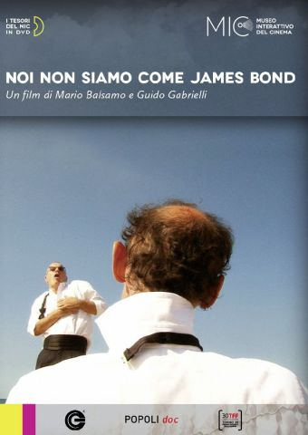 Noi non siamo come James Bond, Documentario, Italia