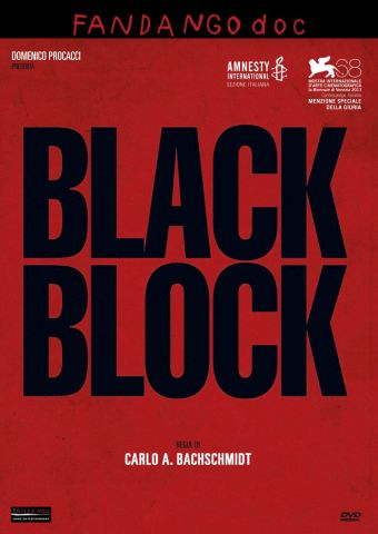 Black Block, Documentario, Italia