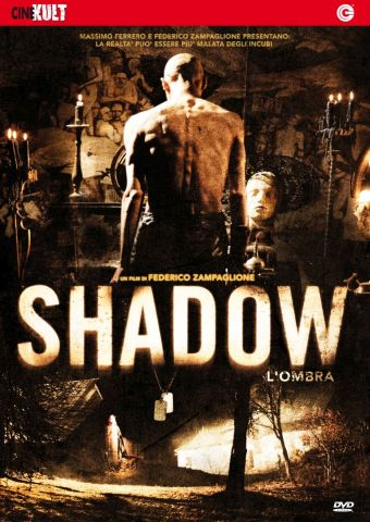 Shadow - L'ombra, Horror, Italia