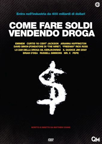 Come fare soldi vendendo droga, Documentario, Usa