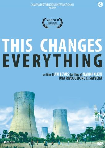This Changes Everything, Documentario, Usa, Canada
