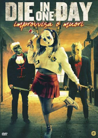 Die in One Day - Improvvisa o muori , Thriller, Horror, Italia