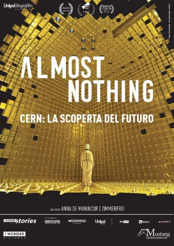 Almost Nothing - Cern: la scoperta del futuro , Documentario, Belgio, Francia, Italia