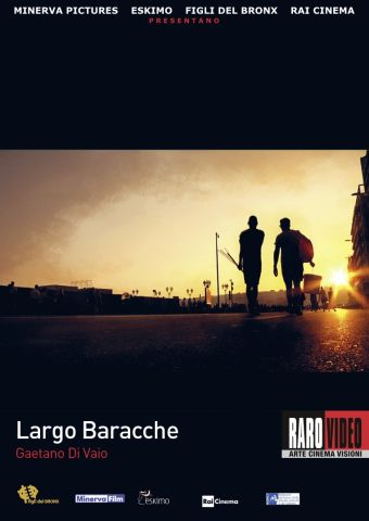 Largo Baracche, Documentario, Italia