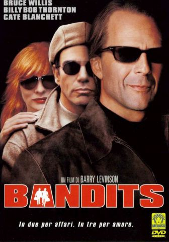 Bandits, Commedia, Usa