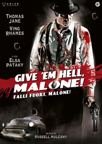 Give 'Em Hell, Malone!, Thriller, Usa