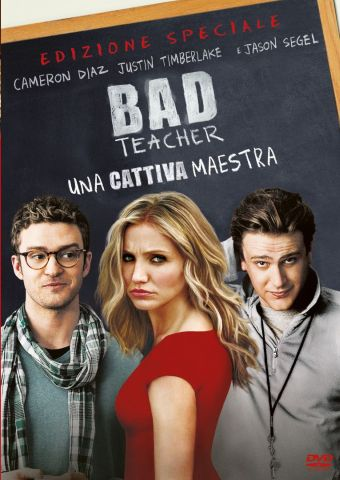 Bad Teacher: una cattiva maestra, Commedia, Usa