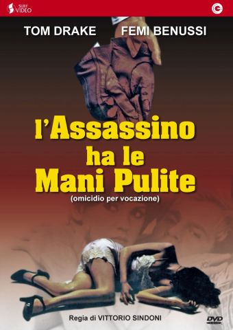 L'assassino ha le mani pulite (omicidio per vocazione), Thriller, Italia